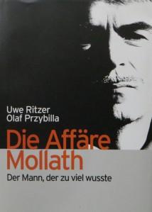 BUCHTITEL Die Affäre Mollath der Mann der zu viel wusste