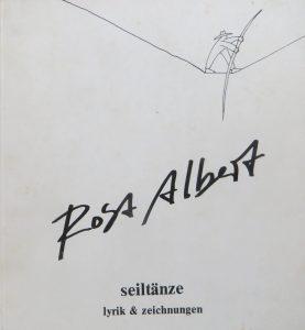 Rosa Albert seiltänze lyrik & zeichnungen, 1984